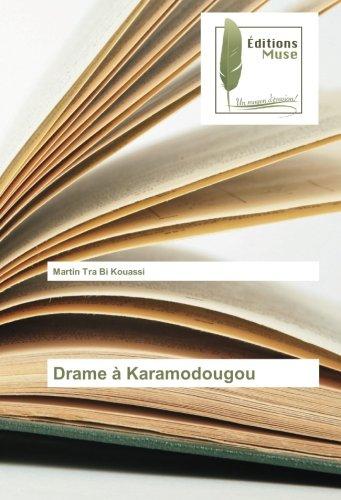 Read Online Drame à Karamodougou (French Edition) pdf epub