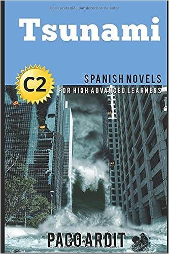 Spanish Novels Tsunami For High Advanced Learners