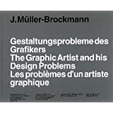 ~The Graphic Artist and His Design Problems/Les p^roblèmes d'un artiste graphique~.