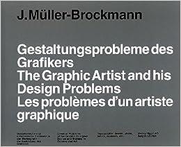 ~The Graphic Artist and His Design Problems/Les p^roblèmes d'un artiste graphique~.