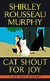 Cat Shout for Joy: A Joe Grey Mystery (Joe Grey Mystery Series) by  Shirley Rousseau Murphy in stock, buy online here