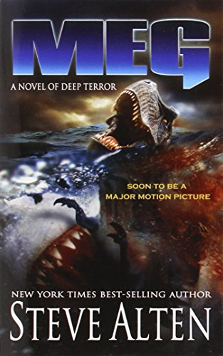 MEG: A Novel of Deep Terror Steve Alten