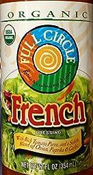 Full Circle Organic French Dressing 12 Oz (Pack of 2)