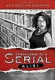 Confessions of a Serial Alibi