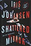 Shattered Mirror: An Eve Duncan Novel by  Iris Johansen in stock, buy online here