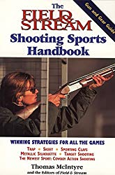 The Field & Stream Shooting Sports Handbook
