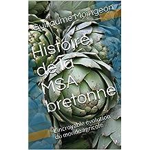 Histoire de la MSA bretonne: L'incroyable évolution du monde agricole (French Edition)
