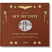 My Buddy: World War II Laid Bare (2nd Edition)