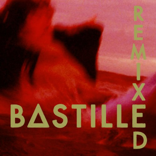 Bastille - Remixed [lp] - Zortam Music