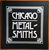 Chicago Metalsmiths, Sharon S. Darling and Gail F. Casterline, 0913820067