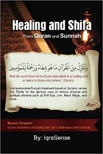 Healing and Shifa from Quran and Sunnah: Spiritual Cures for