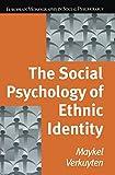 The Social Psychology of Ethnic Identity, Verkuyten, Maykel, 0415654262