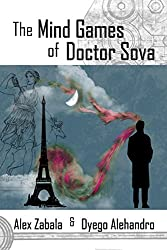 The Mind Games of Doctor Sova (The Chauncy Rollock Series Book 3)