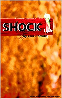 Shock (English Edition) de [Smith, Erik J]