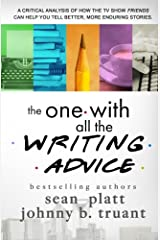 The One With All the Writing Advice Paperback