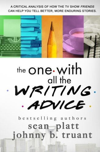 Read Online The One With All the Writing Advice pdf epub