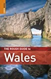 The Rough Guide to Wales (Rough Guide Travel Guides)