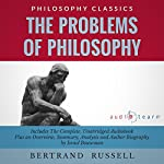 The Problems of Philosophy by Bertrand Russell: The Complete Work Plus an Overview, Chapter by Chapter Summary and Author Biography | Bertrand Rusell,Israel Bouseman