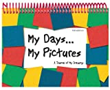 My Days... My Pictures, Kathleen Lashier, 156383054X