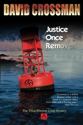 Download Justice Once Removed: The Third Winston Crisp Mystery (Winston Crisp Mysteries) PDF