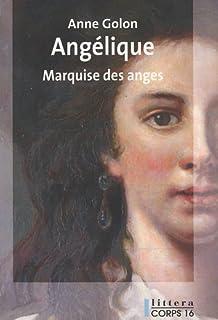 Angélique 01 : Angélique : marquise des anges