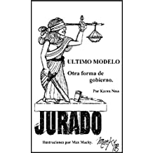 Último Modelo: Otra forma de gobierno (Spanish Edition)