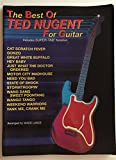 The Best of Ted Nugent for Guitar: Includes Super TAB Notation (The Best of... for Guitar Series)