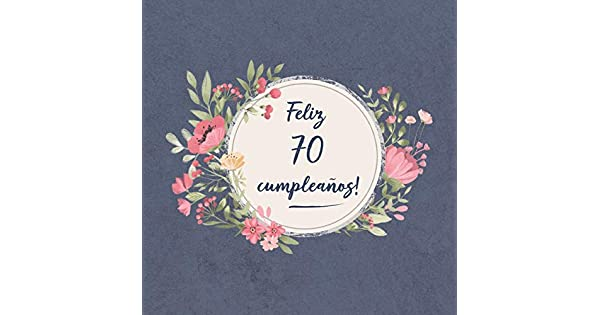 Amazon.com: Feliz 70 Cumpleaños: El libro de firmas evento ...