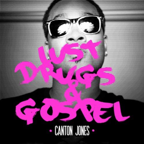 Lust, Drugs & Gospel