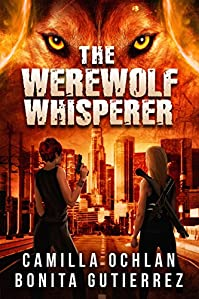 The Werewolf Whisperer by Camilla Ochlan ebook deal