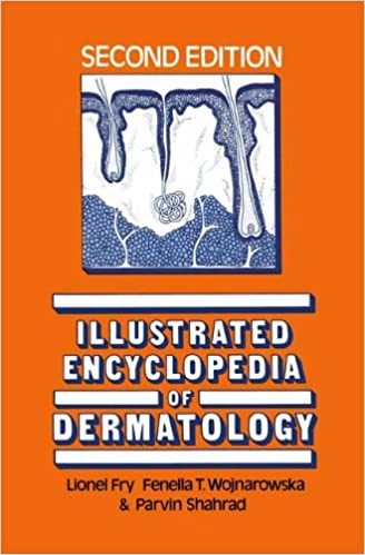 Illustrated Encyclopedia of Dermatology