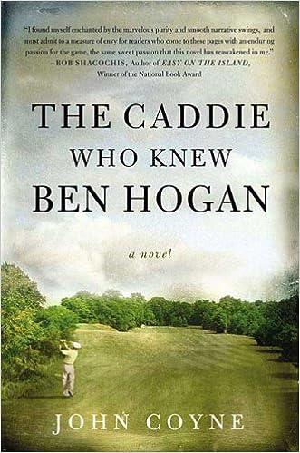 Book The Caddie Who Knew Ben Hogan