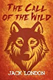 The Call of the Wild, Jack London, 1613820542