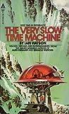 The Very Slow Time Machine, Ian Watson, 0441861903