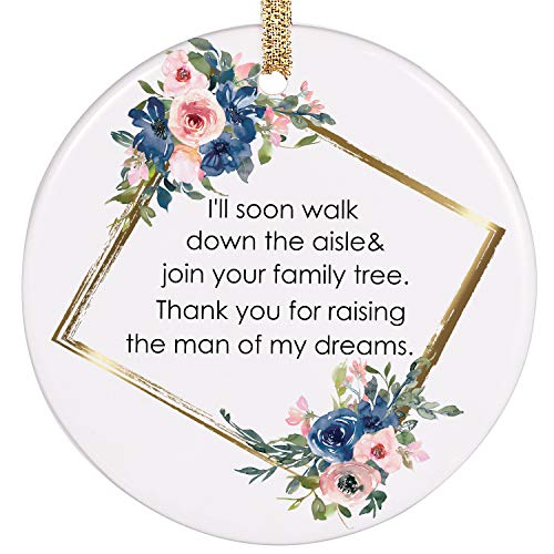 PrJoyint Wedding Ornament Gift for Mother of The Groom Mother in Law Gift - I'll Soon Walk Down The Aisle & Join Your Family Tree. Thank You for Raising The Man of My Dreams