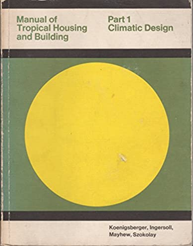 amazon com manual of tropical housing and building design rh amazon com manual of tropical housing and building pdf filetype pdf manual of tropical housing and building book