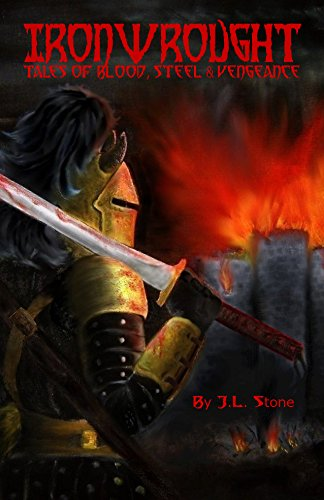 Ironwrought: Tales Of Blood, Steel And Vengeance