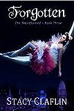Forgotten (The Transformed Series Book 3)