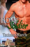 Home for a Soldier, Tatiana March, 1607352524