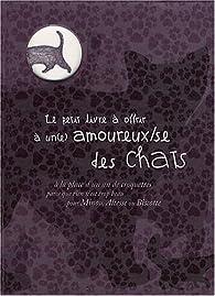 Le petit livre à offrir à un(e) amoureux/se des chats par Michel Clavel