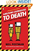 #9: Amusing Ourselves to Death: Public Discourse in the Age of Show Business