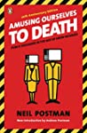 Amusing Ourselves to Death: Public Di...