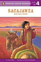 Sacajawea: Her True Story (Penguin Young Readers: Level 4)