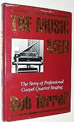 The Music Men: The Story of Professional Gospel Quartet Singing in America