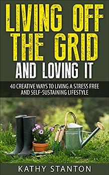 Best Value · Living Off Grid Loving Self Sustaining Ebook Product Image