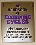 Handbook of Economic Cycles, Jacob Berstein, 1556232942