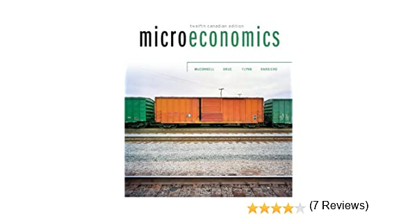 Microeconomics campbell mcconnell stanley brue sean flynn tom microeconomics campbell mcconnell stanley brue sean flynn tom barbiero 9780070969520 textbooks amazon canada fandeluxe Gallery