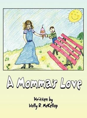 A Momma's Love(Hardback) - 2012 Edition pdf