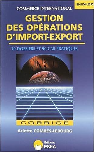 Lire un Gestion des opérations d'import-export : Corrigé pdf, epub