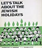 Let's Talk About the Jewish Holidays